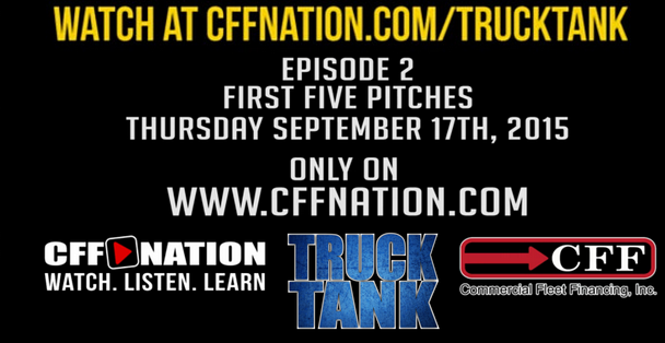 Truck Tank Episode 2 7:00pm CST Sept. 17th